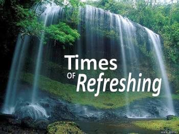 times-of-refreshing