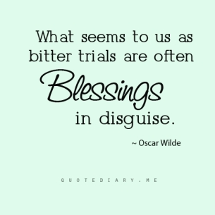 challenges blessings in disguise We tend to focus on the favor and blessings that god gives us,  warriors don't see obstacles they see something else  adversity is opportunity in disguise.