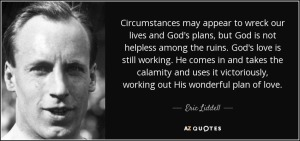 quote-circumstances-may-appear-to-wreck-our-lives-and-god-s-plans-but-god-is-not-helpless-eric-liddell-58-33-94